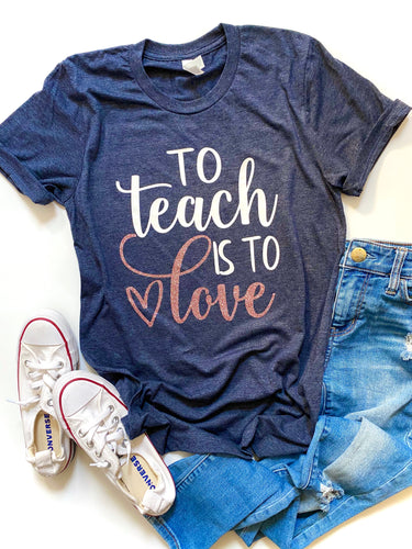 To teach is to love - Rose Gold design