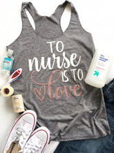 To nurse is to love