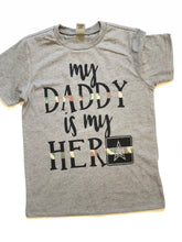 My daddy is my hero- MILITARY- kids