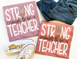 Strong enough to be a teacher