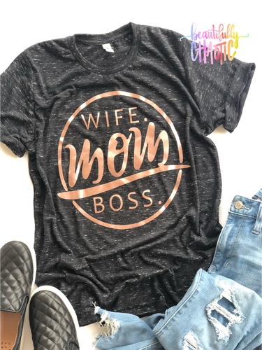 Wife. Mom. Boss. - Rose Gold Design