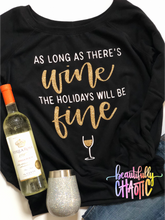 As long as there's wine, the holidays will be fine