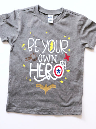 Be your own hero- Kids