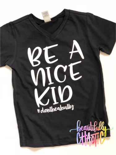Be a nice kid - kids