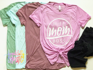 Wife. Mom. Boss. - White Design