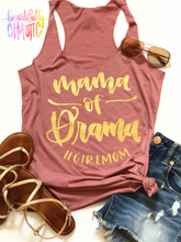 Girl Mom - mama of drama