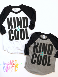 Kind is cool - kids