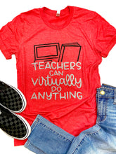 Teachers can virtually do anything- SOLID COLOR