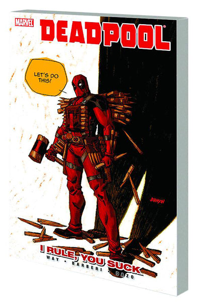 Deadpool (2008) Vol. 6 - I Rule You Suck (Paperback)