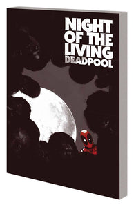 Night of the Living Deadpool (Paperback)