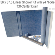 Load image into Gallery viewer, 36 x 87.5 Linear Shower Kit with 24 Nickle Off-Center Drain SKU  45-011