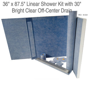 36 x 87.5 Linear Shower Kit with 30 Bright Clear Off-Center Drain SKU: 45-024
