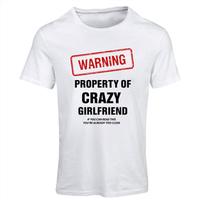 """Property of crazy girlfriend"" t-shirt for him"