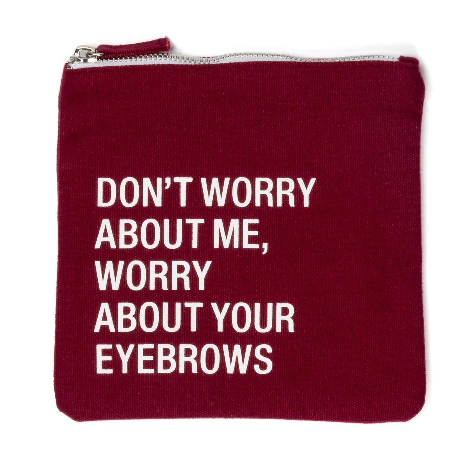 Don't Worry Square Cosmetic Pouch