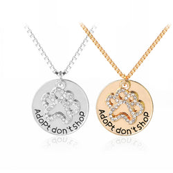 Adopt Don't Shop Pet Paw Necklace - usefulitem