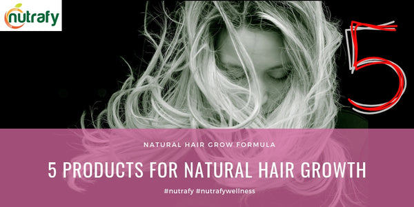 5 Products For Natural Hair Growth - Have A Delightful Read😃