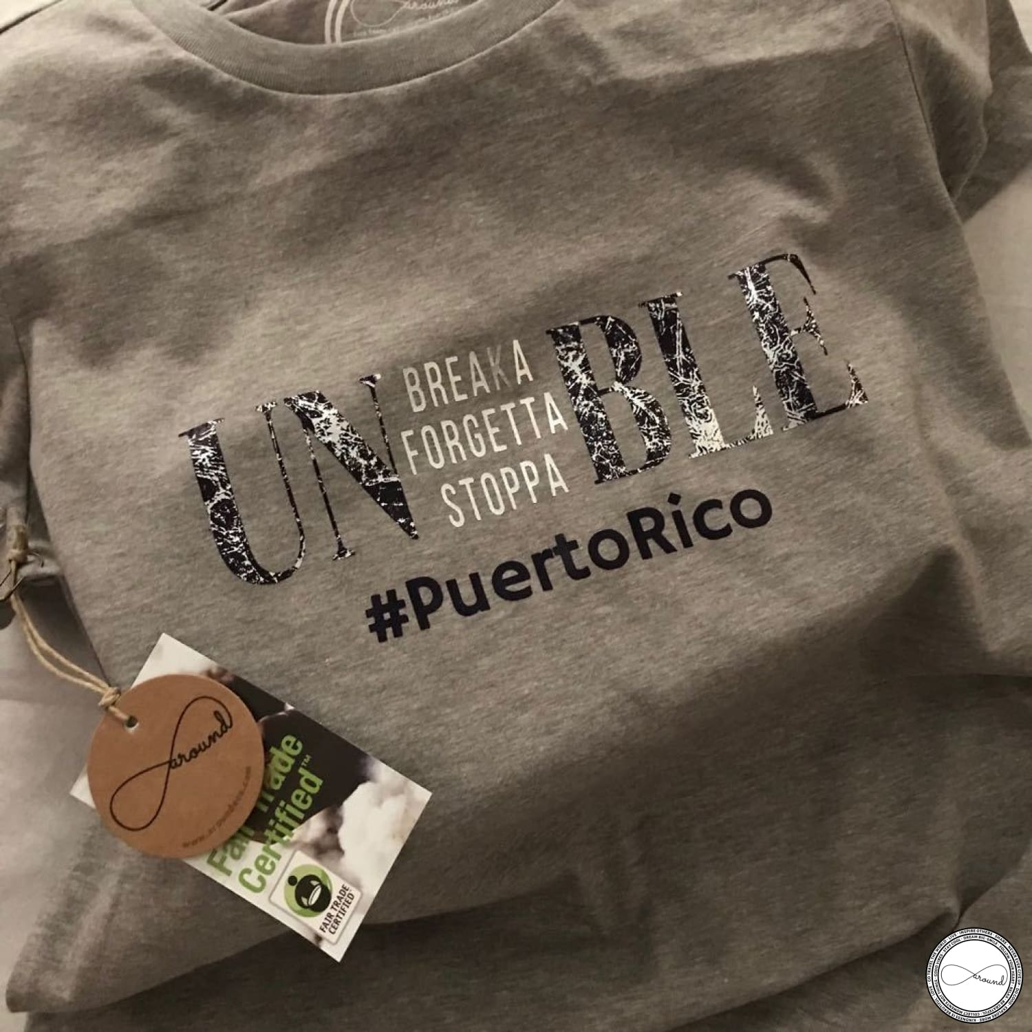 Limited Edition For Puerto Rico - Unbreakable Unstoppable Unforgettable,  aroundeco tshirt, buy t-shirts online, organic tshirt, fair trade tshirt, travel tees, travel tshirt, recycle tshirt, sustainable fashion tshirt, eco-friendly tshirt