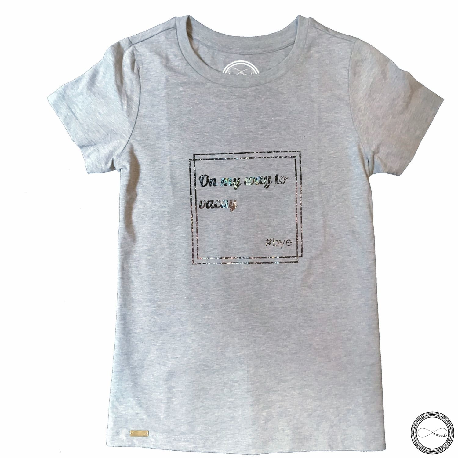 Custom made Around Eco fair trade and ecofriendly light gray graphic tee with the words On My Way To Vacay #bye T-shirt