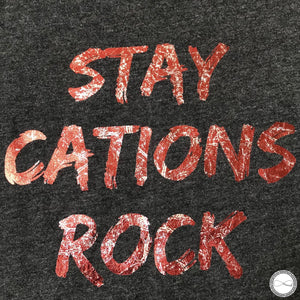 Custom made Around Eco fair trade and ecofriendly dark gray graphic tee with the words STAY CATIONS ROCK Travel tshirt