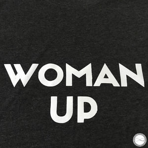 Custom made Around Eco fair trade and ecofriendly dark gray graphic tee with the words Woman UP tshirt