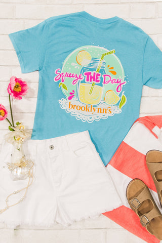Brooklynn's Tee - Squeeze The Day