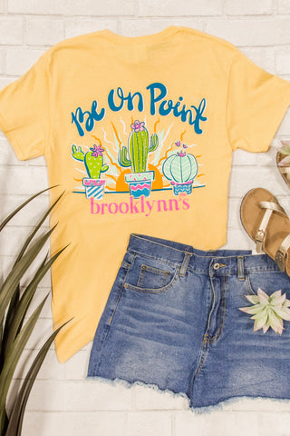 Brooklynn's Tee - Be on Point
