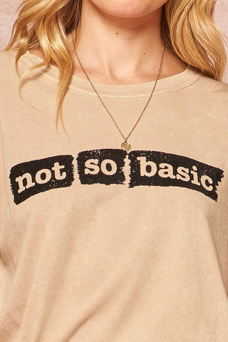 Not So Basic Tee