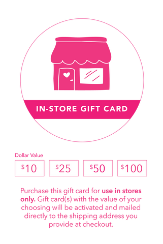 In-Store Gift Card ($10-$100)
