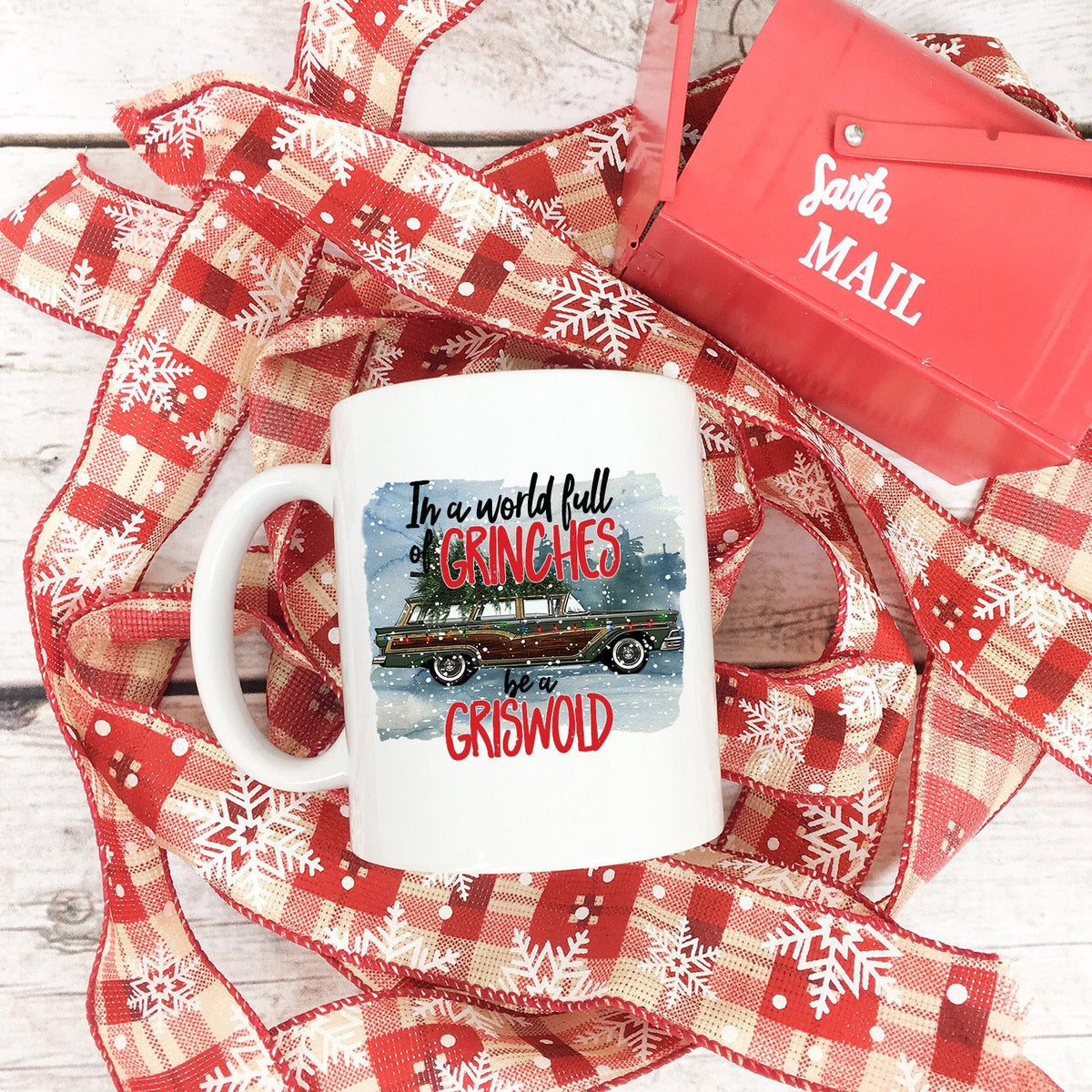 In a world full of grinches be a griswold mug-Mugs-Maddie & Co.
