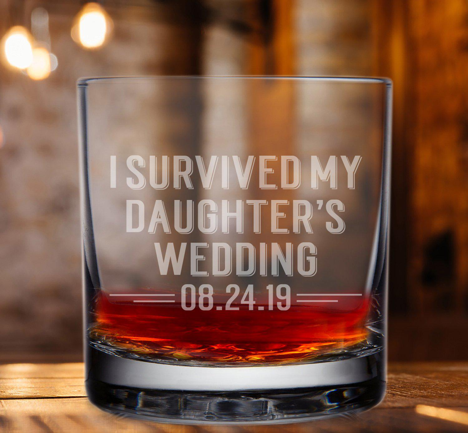 I Survived My Daughters Wedding Whiskey Glass-Whiskey Glasses + Wine-Maddie & Co.