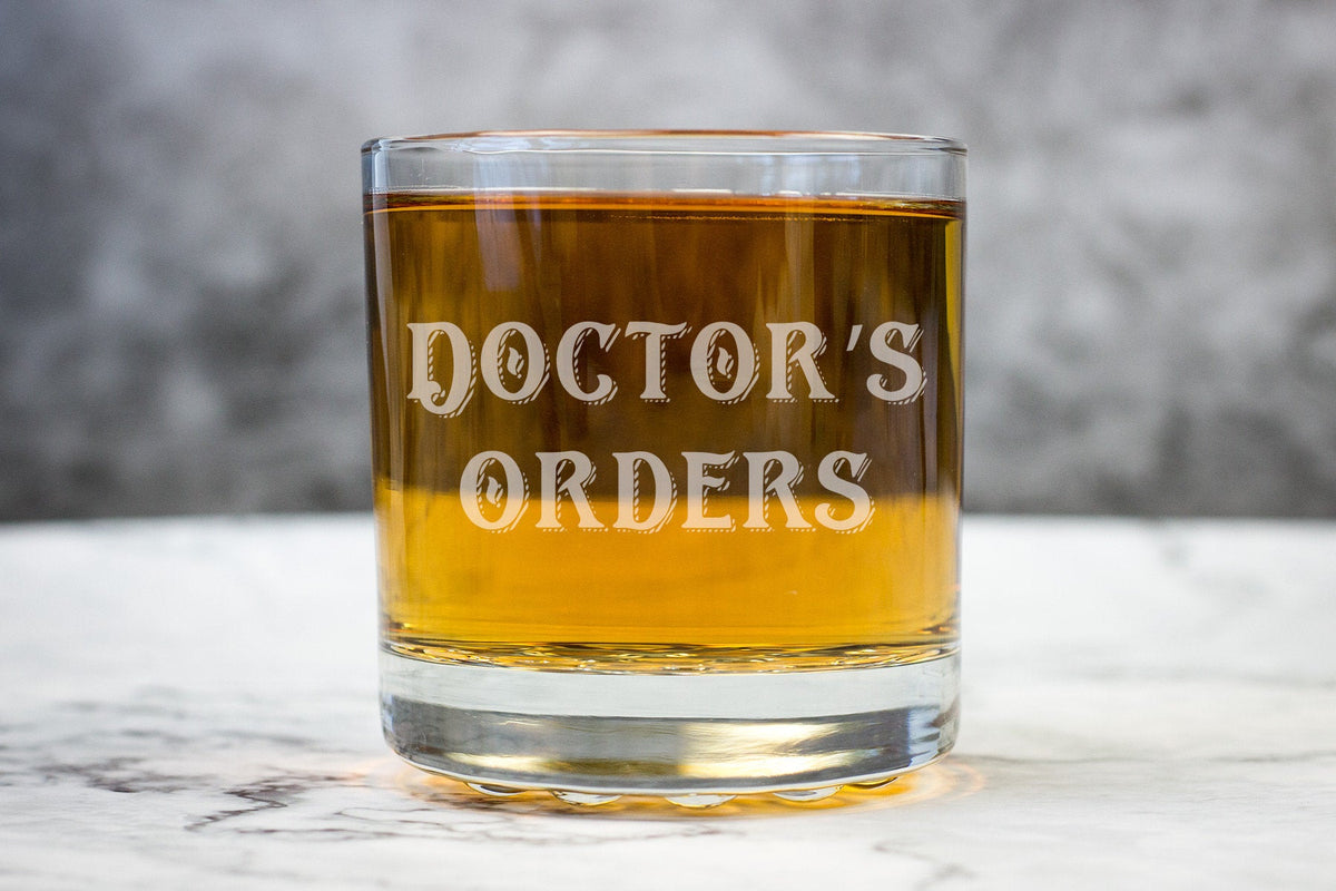 Doctor's Orders Glass-Whiskey Glasses + Wine-Maddie & Co.