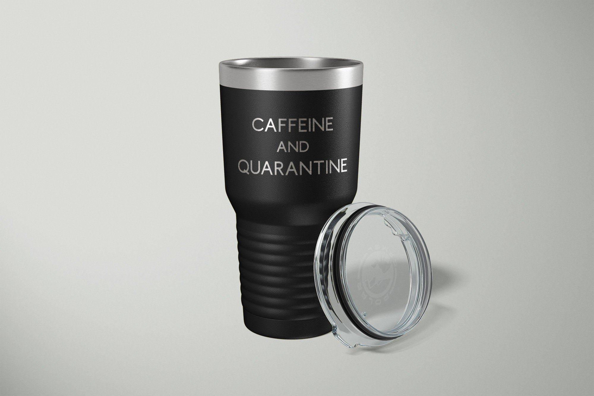 Caffeine and Quarantine Tumbler-Tumblers + Water Bottles-Maddie & Co.