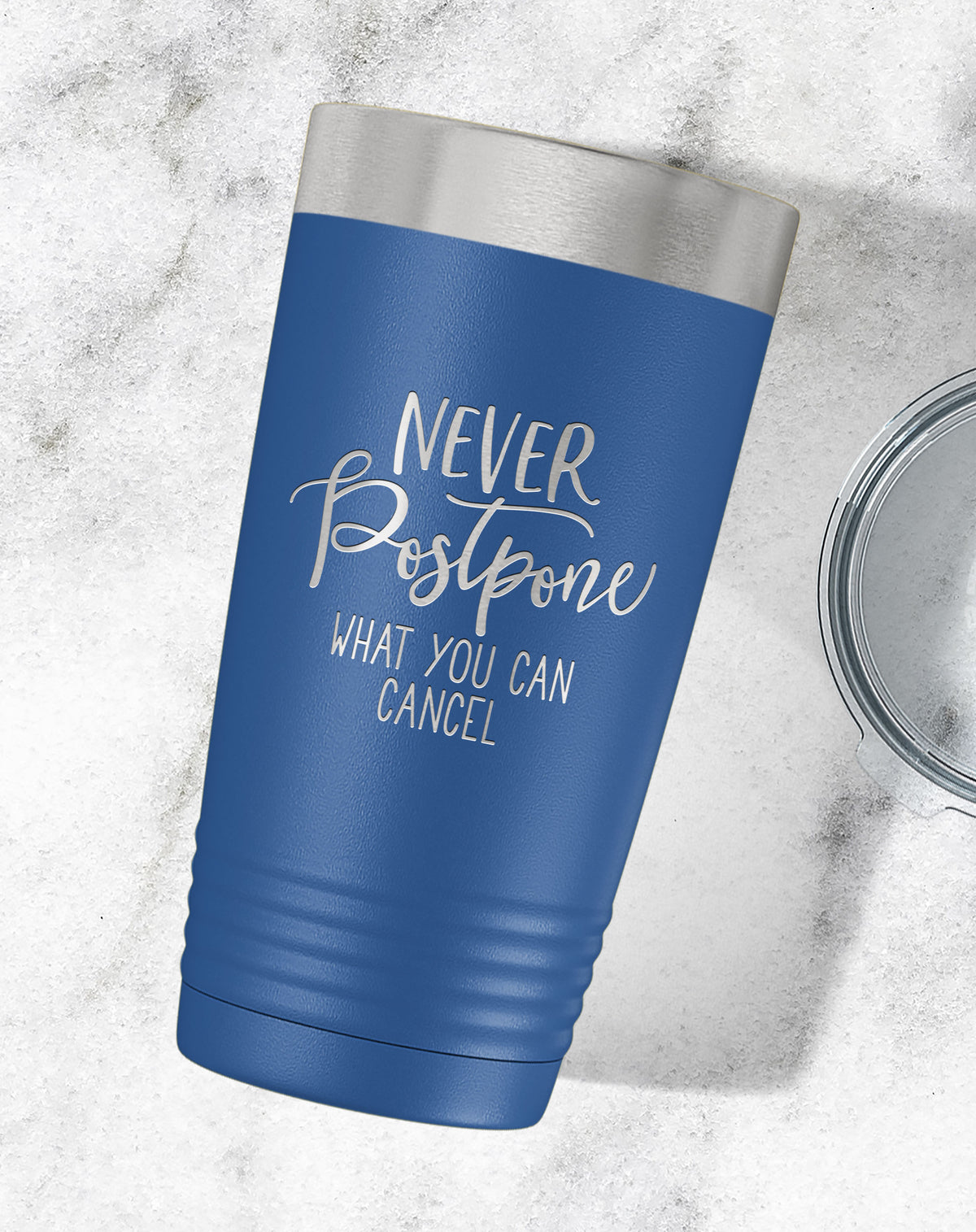 Never Postpone What You Can Cancel Engraved Tumbler-Tumblers + Water Bottles-Maddie & Co.