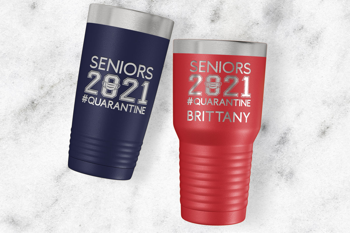 Seniors 2021 #Quarantine Tumbler-Tumblers + Water Bottles-Maddie & Co.