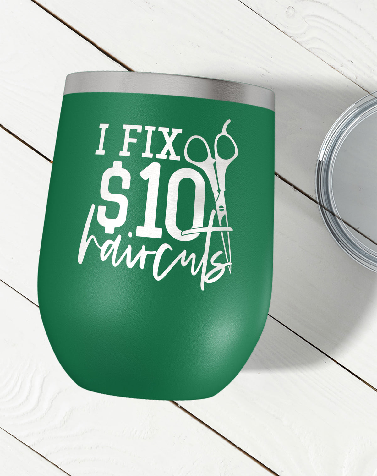 I Fix $10 Haircuts Wine Tumbler-Wine Tumblers-Maddie & Co.