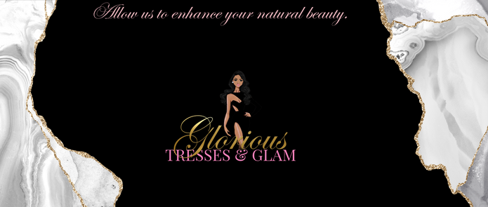 Glorious Tresses and Glam