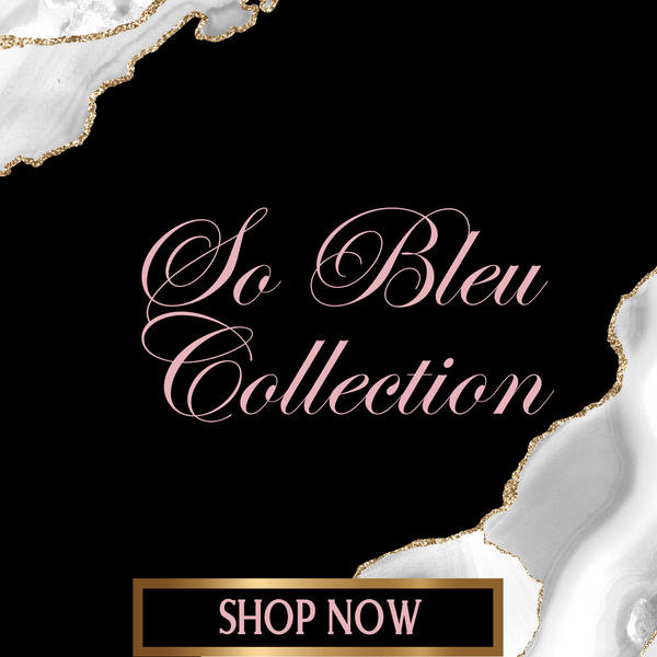 So Bleu Collection - Glorious Tresses and Glam