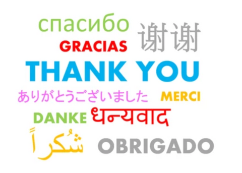 The Power of Saying Thank You.  There are different ways of saying thank you such as Danke, Merci, Obrigado, Gracias