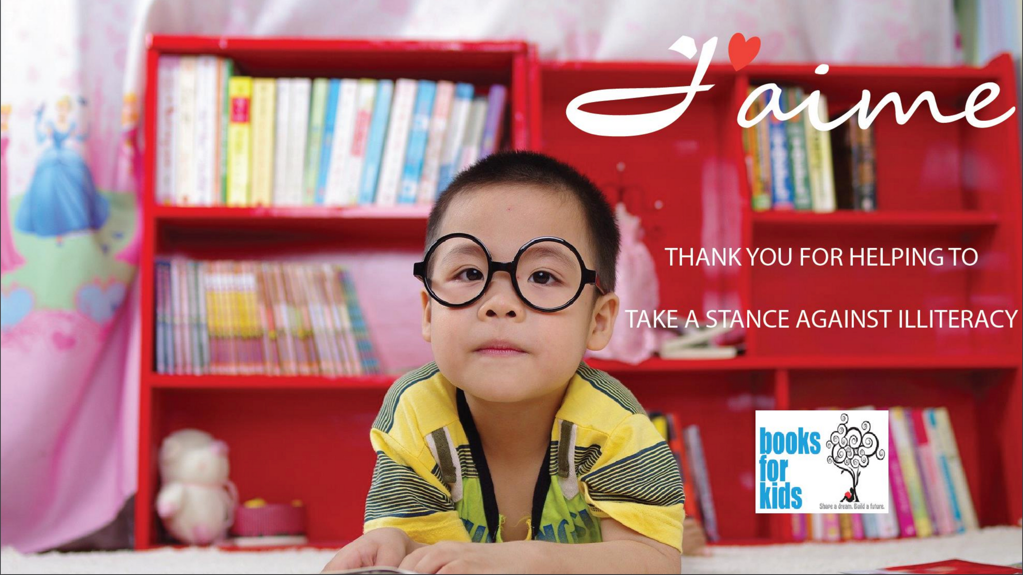 J'aime supports Books For Kids where $1 of each product is donated back to taking a stance against literacy.