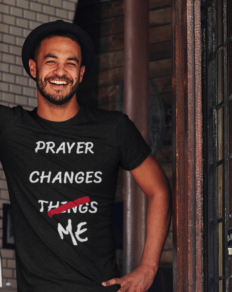 Prayer Changes Me