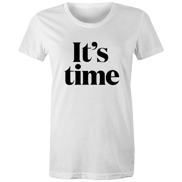 It's Time Women's T-Shirt