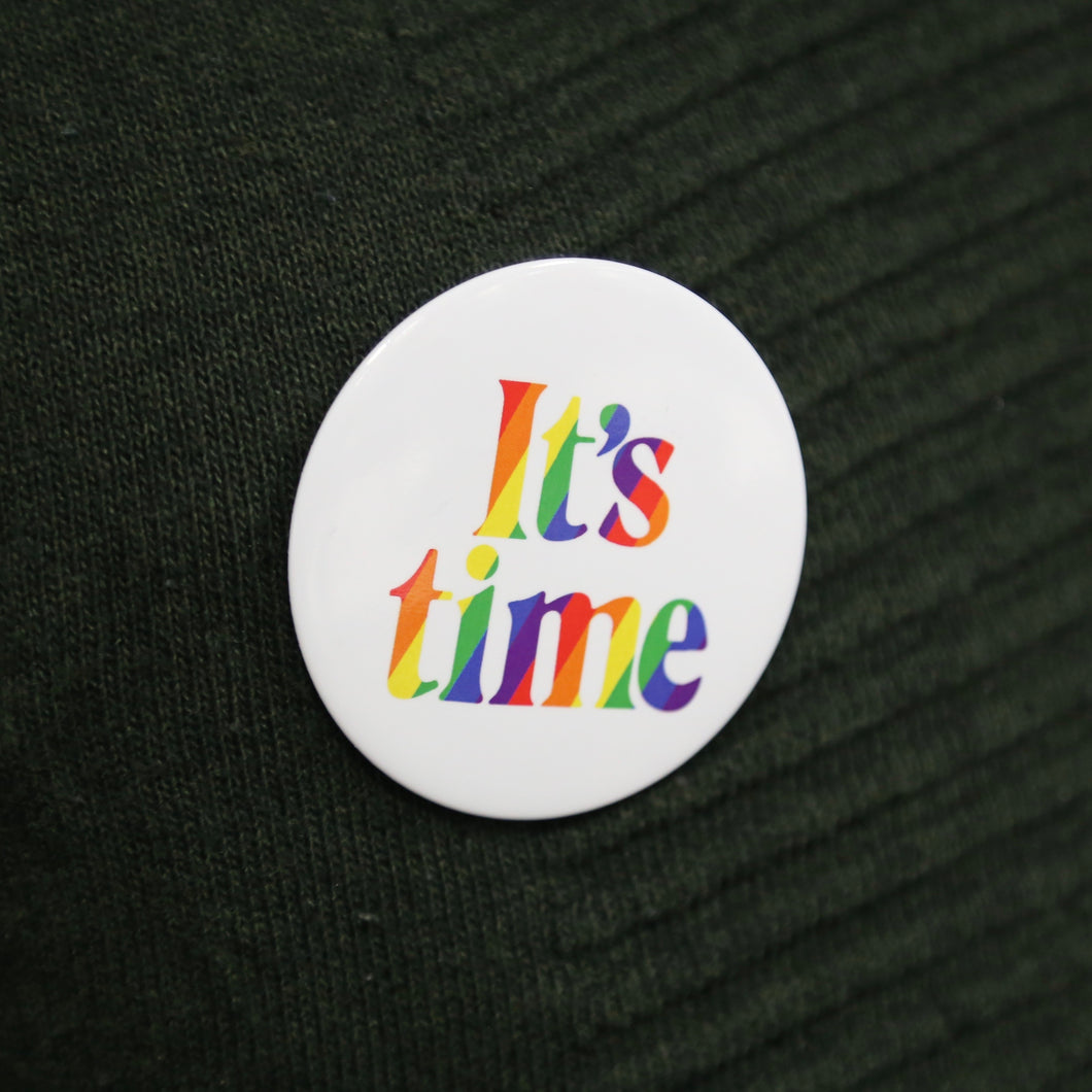 Rainbow It's Time Badge