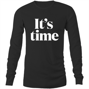 Its Time Mens Long Sleeve T-Shirt