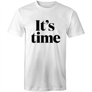 Its Time T-Shirt