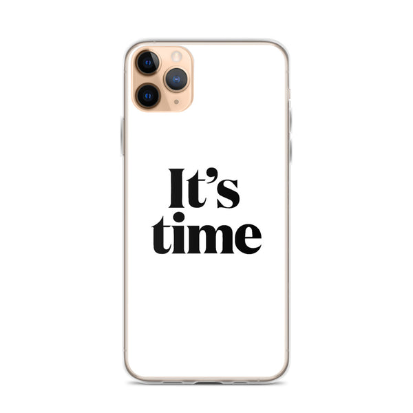 It's Time iPhone Case