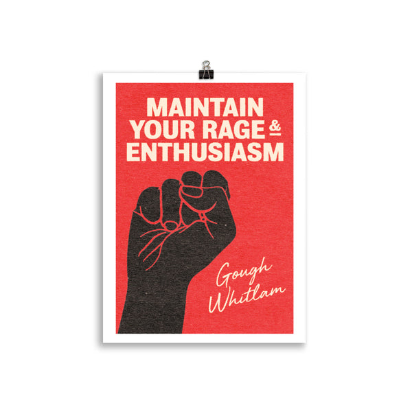 Maintain Your Rage & Enthusiasm Poster