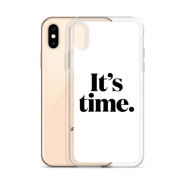 """It's Time"" iPhone Case"