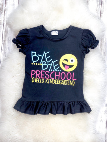 Bye Bye Preschool Black T-Shirt