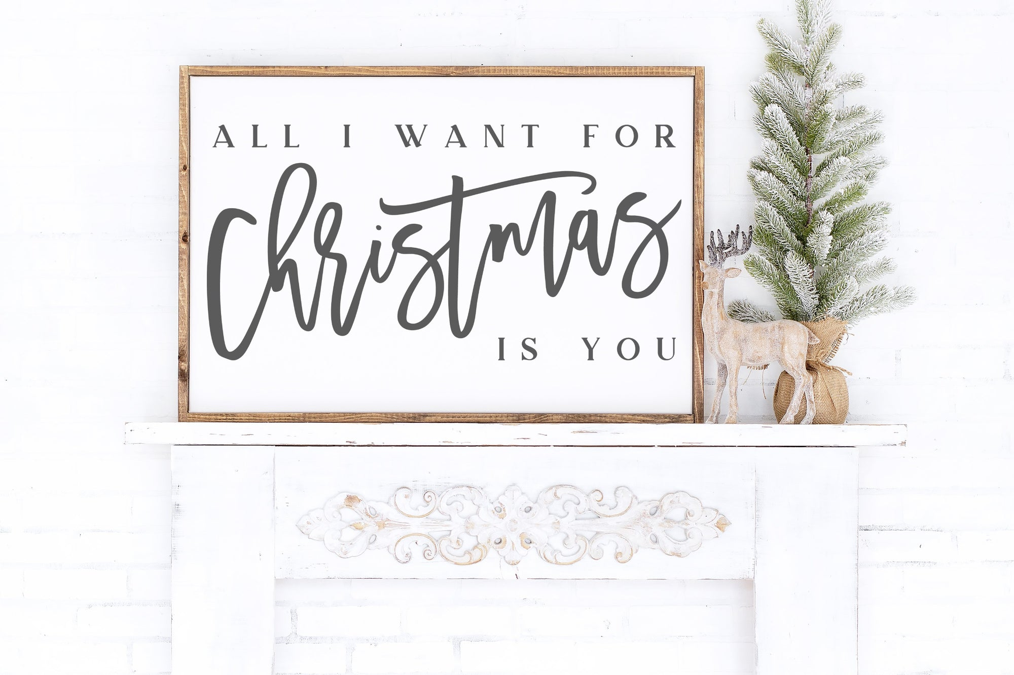 All I Want For Christmas Is You Sign