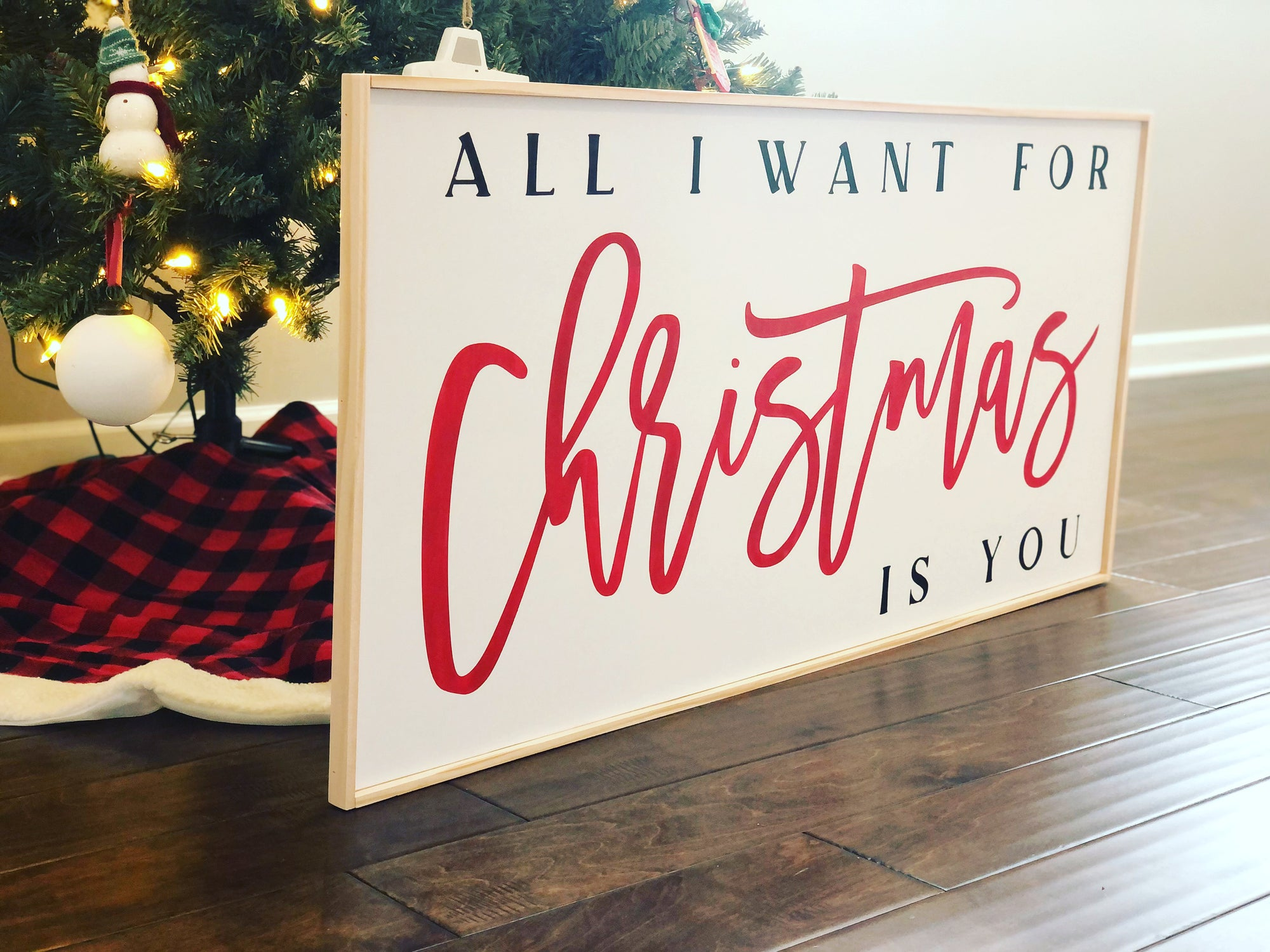 All I Want For Christmas Is You Sign | Red